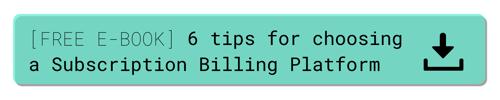 6 tips for choosing a subscription billing platform 1